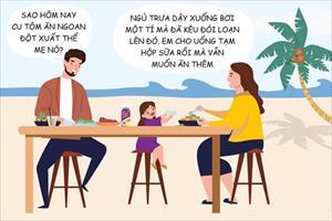 5 lưu ý mẹ không thể bỏ qua khi đưa trẻ biếng ăn đi du lịch