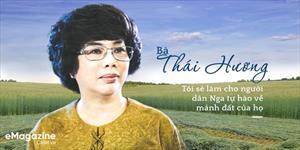 Bà Thái Hương: Tôi sẽ làm người dân Nga tự hào về mảnh đất của họ