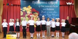 Ca múa nhạc ca ngợi tình thầy trò Nga - Việt
