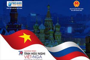 Hướng tới Tuần lễ Việt Nam tại Nga: Báo TG&VN khởi động Chương trình Tình hữu nghị Việt - Nga