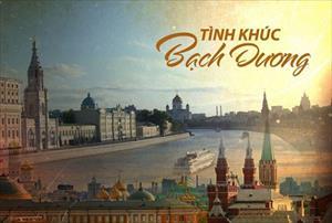 """""""Tình khúc Bạch dương"""" tung trailer đẹp say đắm về nước Nga"""