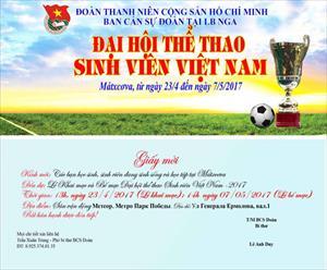 Thông báo mời dự Lễ khai mạc Đại hội thể thao sinh viên Việt Nam tại Mátxcơva hè 2017