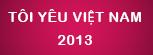 Tôi yêu Việt Nam 2013