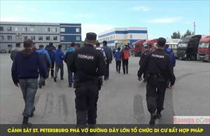 Cảnh sát St. Petersburg phá vỡ đường dây lớn tổ chức di cư bất hợp pháp
