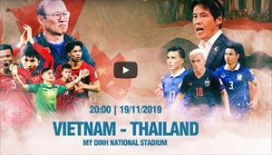 TRỰC TIẾP: VIỆT NAM - THÁI LAN VÒNG LOẠI WORLD CUP 2022