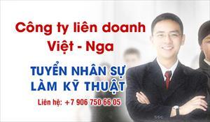 Công ty liên doanh Việt - Nga tuyển nhân sự làm việc tại Moscow
