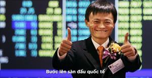 Jack Ma và kế hoạch đưa Alibaba thành đề chế toàn cầu