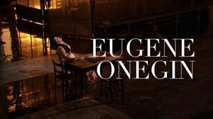 Sự kiện chiếu opera Eugene Onegin