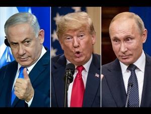 Đằng sau mối quan hệ đầy toan tính giữa Trump, Putin và Netanyahu