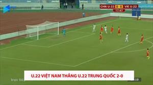 Không cần Quang Hải, Văn Hậu, U.22 Việt Nam vẫn thắng dễ U.22 Trung Quốc