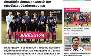 Truyền thông Thái Lan thất vọng trước tình cảnh thê thảm của tuyển U.18