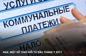 Nga: Một số thay đổi từ đầu tháng 7.2017