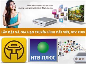 Lắp đặt và gia hạn truyền hình Đất Việt, NTV Plus