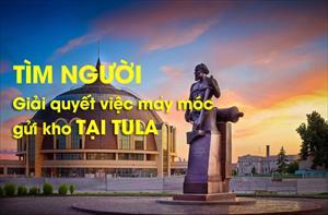 Tìm anh Phạm Đăng Dung để giải quyết việc máy móc gửi kho tại Tula