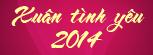 Xuân tình yêu 2014